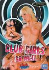 Club Girls Go Wild