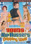 Young Hip Huggers Dripping Wet
