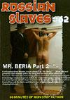 Russian Slaves #62 - Mr. Beria Part 2