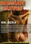 Russian Slaves #61 - Mr. Beria