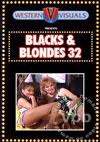 Blacks & Blondes 32