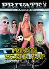 Private Blockbusters 6: Private World Cup - Footballers' Wives