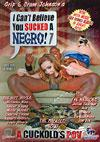 I Can't Believe You Sucked A Negro! 7