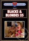Blacks & Blondes 35