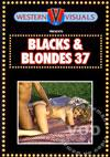 Blacks & Blondes 37
