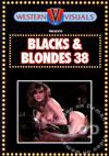 Blacks & Blondes 38