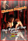Mistress Dometria - The Pain Of The Cane
