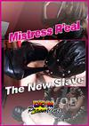 Mistress Real - The New Slave