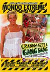 Mondo Extreme Volume 93 - Granny Gets A Gang Bang