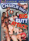 Charlie Mac's Big Butt Attack
