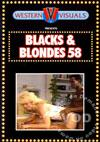 Blacks & Blondes 58