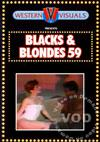 Blacks & Blondes 59