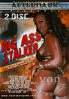 Big Ass Stalker 1 (Disc 2)