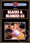 Blacks & Blondes 63