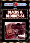 Blacks & Blondes 64