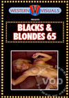 Blacks & Blondes 65