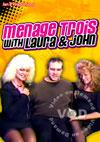 Menage Trois With Laura & John