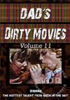 My Dad's Dirty Movies Volume 11