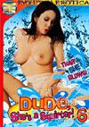 Dude, She's A Squirter! 6