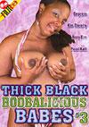 Thick Black Boobalicious Babes #3