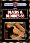 Blacks & Blondes 68