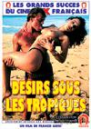 Lust Under The Tropics (French Language)