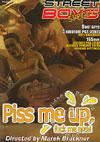 Piss Me Up 2 - Fuck Me Now!