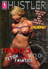 Taboo - Fetish Fanatics