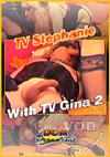 TV Stephanie - With TV Gina 2