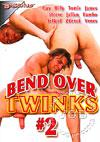 Bend Over Twinks #2