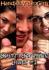 Sperm Stroking Sluts 1