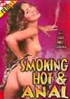 Smoking Hot & Anal