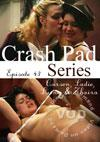 Crash Pad Series Episode 43 - Carson, Sadie Lune & Zhaira