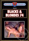 Blacks & Blondes 74