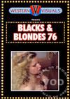 Blacks & Blondes 76