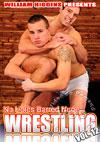 No Holds Barred Nude Wrestling Vol. 12