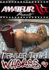 Trailer Trash Whores #2