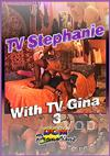 TV Stephanie With TV Gina 3