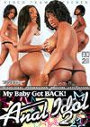 My Baby Got Back! - Anal Idol 2 (Disc 1)