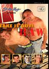 Take It Boy! Raw
