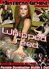 Whipped Seed
