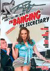 Don't Tell My Wife I'm Banging My Secretary