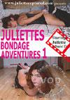 Juliette's Bondage Adventures 1