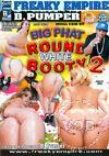 Big Phat Round White Booty 2 (Disc 2)