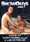 ShowGuys Volume 387: Scott Tanner Alone & With Skyler Lee