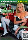 Naughty Spanish Maids #2