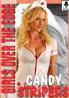 Girls Over The Edge: Candy Stripers