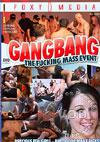 Gangbang - The Fucking Mass Event
