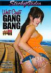 West Coast Gang Bang #41