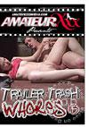 Trailer Trash Whores #3